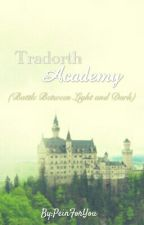 Tradorth Academy (Battle Between Light And Dark) by PeinForYou