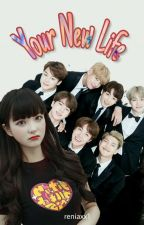 Your New Life. [BTS Greek FanFiction] by ReniaZe