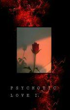 psychotic love S1 || a bts & got7 ff by UnIqUe0102
