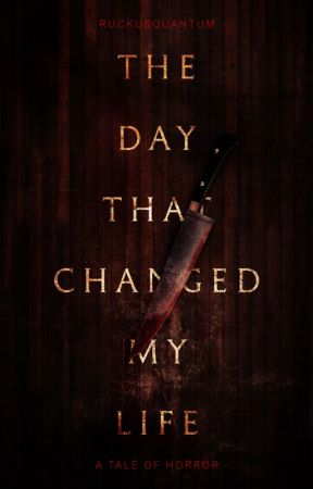 the day that changed my life quotes