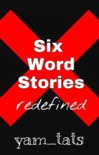 Six Words' Randomness by yam_tats