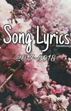 SONG LYRICS 2016-2017 by looowkeeey