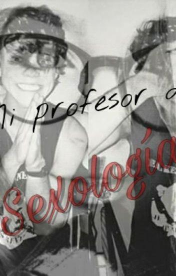 Mi Profesor De Sexología