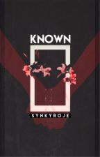 known | CathChae by synkyroje