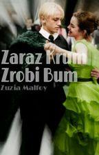 [ZAWIESZONE] Zaraz Krum Zrobi Bum   Dramione by queen8x8