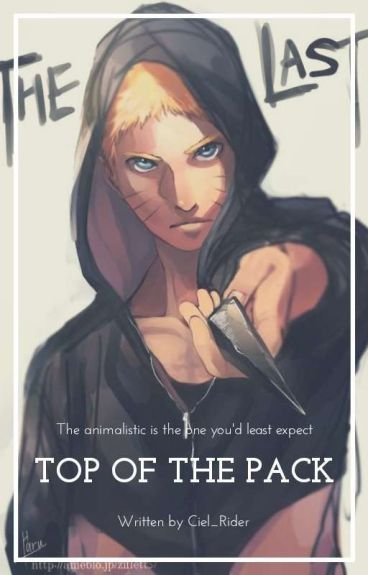 Naruto Fanfic : Top Of The Pack (Trigger Warning)