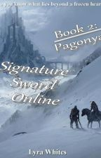 Book 2 of the SSO series: Pagonya by LyraWhites