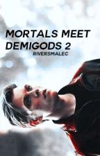Mortals Meet Demigods 2 by riversmalec