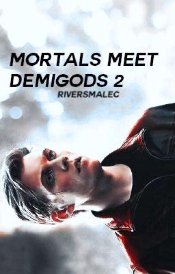 Mortals Meet Demigods 2