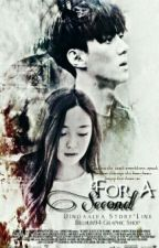 For A Second [EX0-SEHUN] by aqilarr_