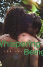 Whispering Being by soalonekbye