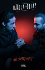 On s'promet (chronique Djadja & Dinaz)  by MarwaSetif