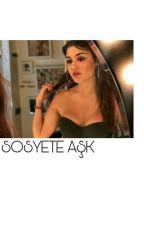 Sosyete Aşk by HandeLovesYou