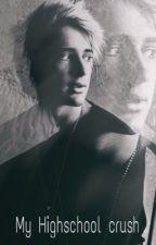 My Highschool Crush• Dalton Rapattoni by daltonhttp
