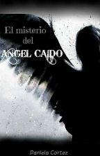 El Misterio De El Ángel Caído  by DanielaCortez7