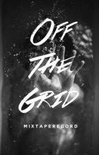Off The Grid || Jack Wilder [Fall 2016] by MixTapeRecord