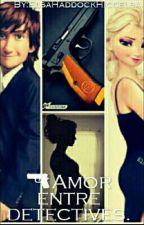 Amor Entre Detectives (editando)  by ElsaHaddockHiccelsa