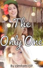 The Only One (A Lauren Cimorelli Love Story) [Book 1] by idkman159