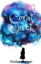 Corat Coret by bluishgreenpaper