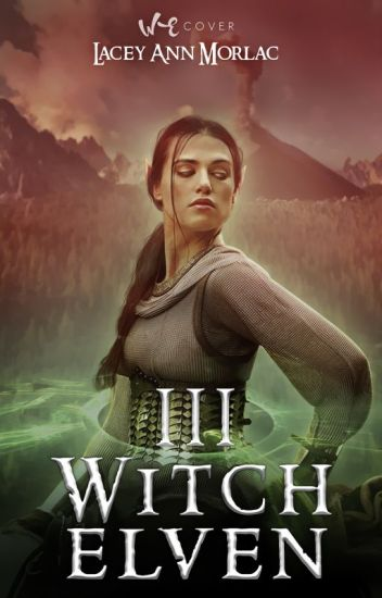 Le seigneur des Anneaux: The Witch Elven III