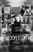 MinYoon Stories by minyoongu