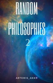 Random Philosophies 2 by artemis_akku
