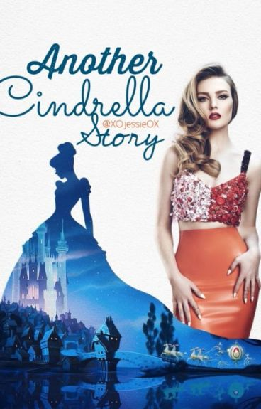 Another Cindrella Story |H.S| |P.E|