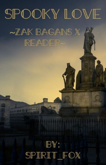 Spooky Love ~Zak Bagans X Reader~