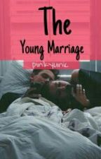 The Young Marriage by pinkyunic