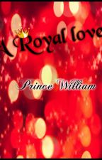 A Royal Love: William by faunora