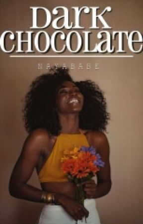 Dark Chocolate  by nayababe
