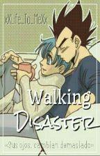Walking Disaster »Vegeta & Bulma« Pausada by xXLife_To_MeXx