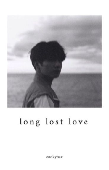 Long Lost Love || BTS Jungkook