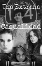 Una Extraña Casualidad  by lachowski003