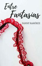 Entre Fantasías by moneria