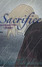 Sacrifice [Edward Elric x Reader] by WithinTheGalaxies