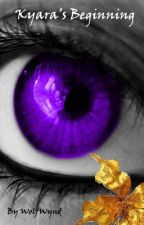 Kyara's Beginning (Kyara Book 1) by WolfWynd