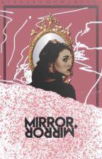 Mirror, Mirror • Stydia by stydiacommunity-