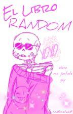 El Libro Random :v by WolF-FnaF-FaN