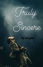 Truly Sincere [Part 1] by etuphb