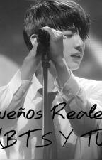 Sólo Te Pertenezco A Ti(Sueños  Reales) (BTS Y TÚ) by MonicaTancara_R_55