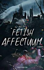 Fetish Affectuum by peetasever