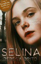 Selina (DISPONÍVEL ATÉ 25/06/2017) by iamrebeca