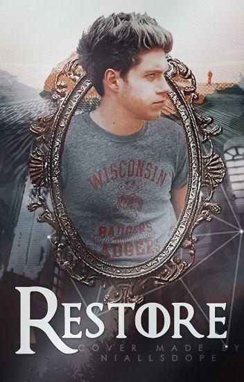 Restore   Niall Horan [INSANE ll]