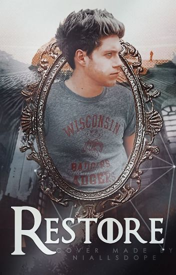 Restore | Niall Horan [INSANE ll]