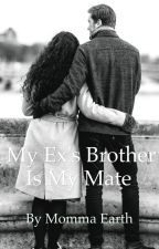 My Ex's Brother Is My Mate by Mommaearth