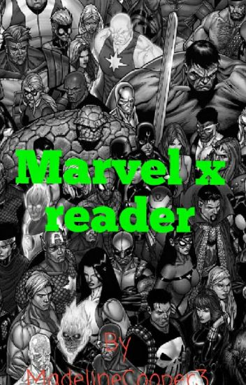 Marvel x Reader