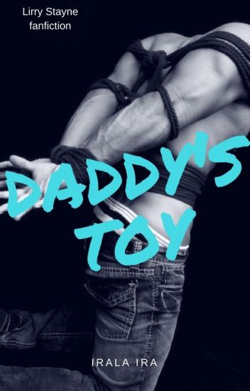 Daddy's toy II. Lirry Stayne