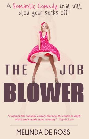 The Job Blower by MelindaDeRoss