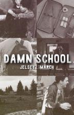 Damn School. || Gennex by Jelsey23march
